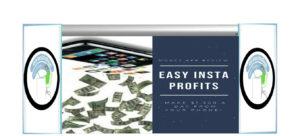 Easy Insta Profits